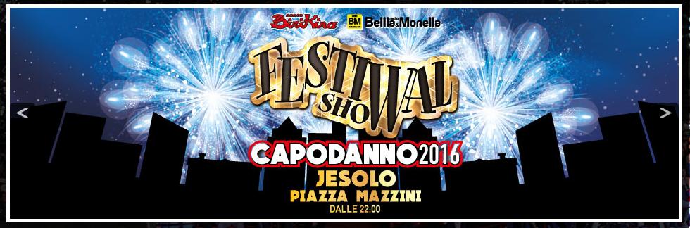 Capodanno 2016 Jesolo - Festival Show