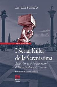I Serial Killer della Serenissima